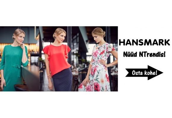 Head uudised naistele HANSMARK nüüd NTrendis!